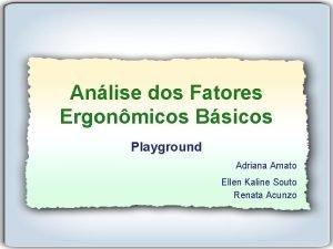 Anlise dos Fatores Ergonmicos Bsicos Playground Adriana Amato