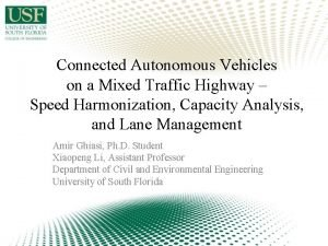 Connected Autonomous Vehicles on a Mixed Traffic Highway