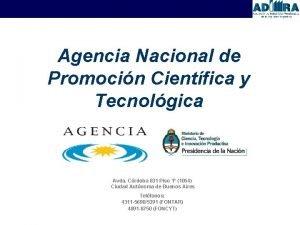 Agencia Nacional de Promocin Cientfica y Tecnolgica Avda