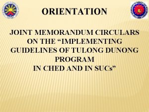 ORIENTATION JOINT MEMORANDUM CIRCULARS ON THE IMPLEMENTING GUIDELINES