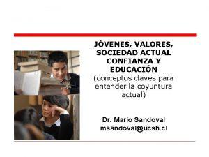 JVENES VALORES SOCIEDAD ACTUAL CONFIANZA Y EDUCACIN conceptos