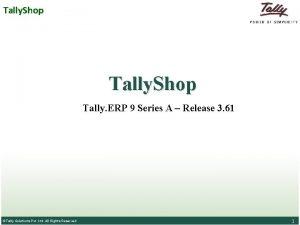 Tally Shop Tally ERP 9 Series A Release
