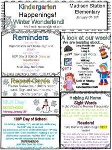Kindergarten Happenings Madison Station Elementary January 6 th10