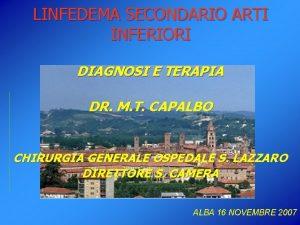 LINFEDEMA SECONDARIO ARTI INFERIORI DIAGNOSI E TERAPIA DR