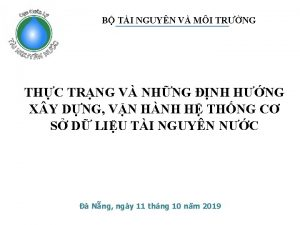 B TI NGUYN V MI TRNG THC TRNG