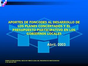 APORTES DE FONCODES AL DESARROLLO DE LOS PLANES