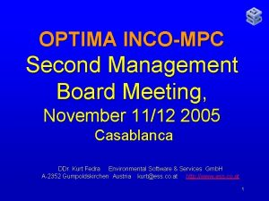 OPTIMA INCOMPC Second Management Board Meeting November 1112