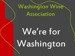 Washington Wine Association Were for Washington Were for