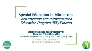 Special Education in Minnesota Identification and Individualized Education