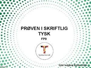 PRVEN I SKRIFTLIG TYSK FP 9 Sidst redigeret