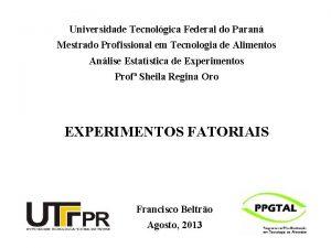 Universidade Tecnolgica Federal do Paran Mestrado Profissional em
