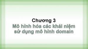 Chng 3 M hnh ha cc khi nim