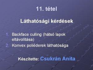 11 ttel Lthatsgi krdsek 1 Backface culling hts
