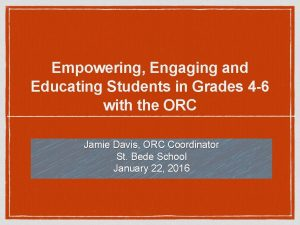 Empowering Engaging and Educating Students in Grades 4