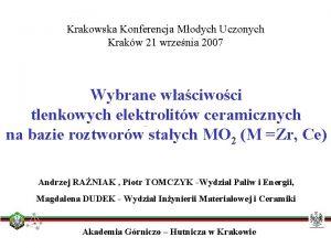 Krakowska Konferencja Modych Uczonych Krakw 21 wrzenia 2007