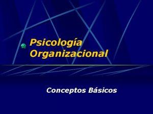 Psicologa Organizacional Conceptos Bsicos Psicologa Social Estudio cientfico