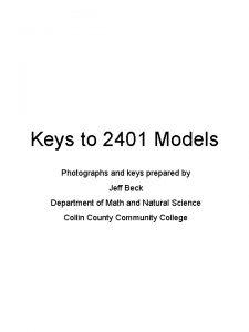 Keys to 2401 Models Photographs and keys prepared