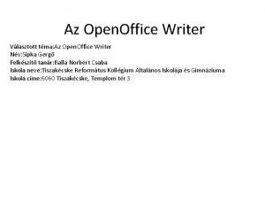 Az Open Office Writer Vlasztott tma Az tma