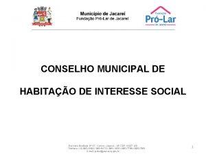 CONSELHO MUNICIPAL DE HABITAO DE INTERESSE SOCIAL Rua