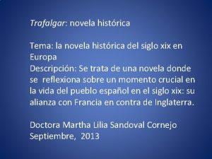 Trafalgar novela histrica Tema la novela histrica del
