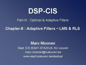 DSPCIS PartIII Optimal Adaptive Filters Chapter8 Adaptive Filters