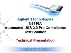 Agilent Technologies N 5416 A Automated USB 2