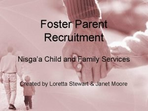 Foster Parent Recruitment Nisgaa Child and Family Services