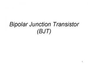 Bipolar Junction Transistor BJT 1 Stuktur divais dan