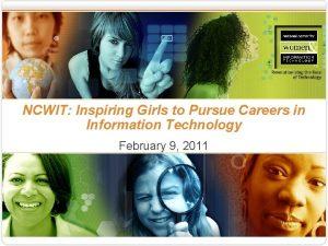 NCWIT Inspiring Girls to Pursue Careers in Information