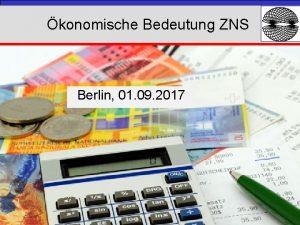 konomische Bedeutung ZNS Berlin 01 09 2017 BEHANDLUNGSDIAGNOSEN