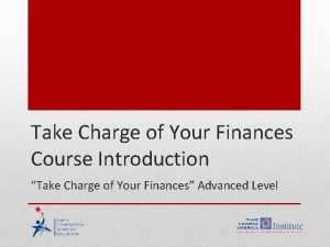 Take Charge of Your Finances Course Introduction Take