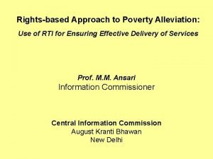 Rightsbased Approach to Poverty Alleviation Use of RTI