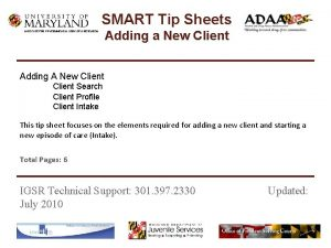 SMART Tip Sheets INSTITUTE FOR GOVERNMENTAL SERVICE RESEARCH