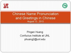 Chinese Name Pronunciation and Greetings in Chinese August
