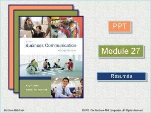 PPT Module 27 Rsums Mc GrawHillIrwin 2007 The