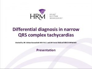 Differential diagnosis in narrow QRS complex tachycardias Hosted