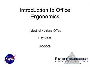 Introduction to Office Ergonomics Industrial Hygiene Office Roy