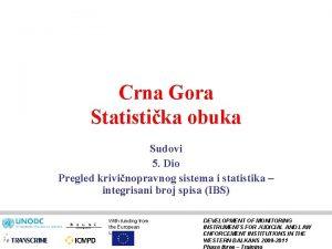 Crna Gora Statistika obuka Sudovi 5 Dio Pregled