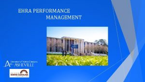 EHRA PERFORMANCE MANAGEMENT Objectives Outline structure and goals