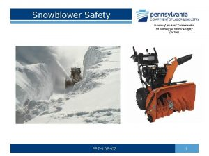Snowblower Safety Bureau of Workers Compensation PA Training