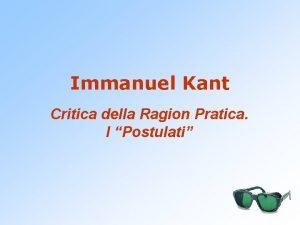 Immanuel Kant Critica della Ragion Pratica I Postulati