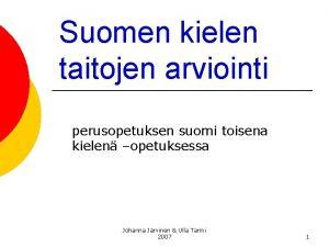 Suomen kielen taitojen arviointi perusopetuksen suomi toisena kielen