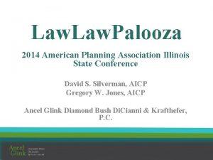 Law Palooza 2014 American Planning Association Illinois State