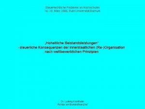Steuerrechtliche Probleme an Hochschulen 16 18 Mrz 2006