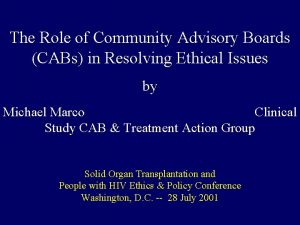The Role of Community Advisory Boards CABs in