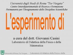 Universit degli Studi di Roma Tor Vergata Centro