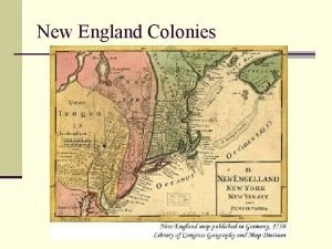 New England Colonies New England Economy n Not
