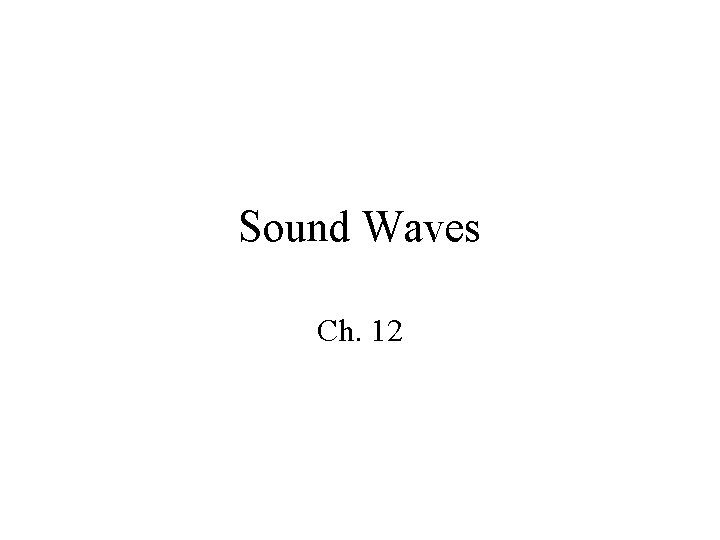 Sound Waves Ch 12 1 Sonic Spectrum Sonic