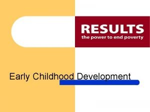 Early Childhood Development Investing In Americas Children Investing