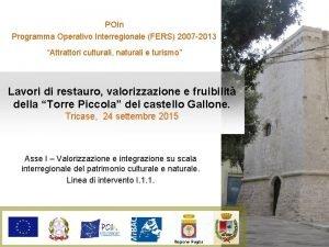 POIn Programma Operativo Interregionale FERS 2007 2013 Attrattori